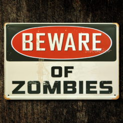 Metal Beware of Zombie Sign Zombie Warning